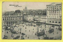 * Brussel - Bruxelles - Brussels * Place Rogier, Tram, Vicinal, Animée, Palace Hotel, Grand Hotel Du Phare, Unique - Brussel (Stad)