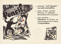 Carte Publicité Artiste Chant Chanson Bob Pencil Accordéon - Programmes