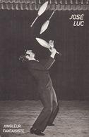 Carte Publicité Artiste Cirque Jongleur José Luc - Programmes