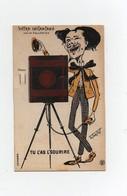 CPA Système Votre Instantané Par M. Collodion Illustrateur A. Tantot Tu L'as L'sourire Chambre Photographique - A Systèmes
