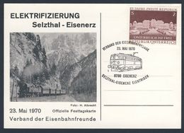 Austria Österreich 1970 Card / Karte / Carte - Elektrifizierung Bahnstrecke Selzthal-Eisenerz, Erzbergbahn -Zahradbahn - Treinen