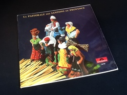 Vinyle 33 Tours    La Pastorale Des Santons De Provence (1960) - Vinyl Records