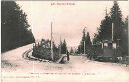 Carte Postale Ancienne De La Schlucht  -Arrivée à L'Altenberg Du Tramway De Munster - Gerardmer