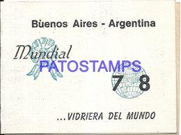 86357 ARGENTINA BUENOS AIRES MUNDIAL WORLD CUP SOCCER FUTBOL 1978 PROGRAMA NO POSTAL POSTCARD - Voetbal