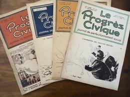 """LOT DE 4 REVUES """"LE PROGRÈS CIVIQUE- JOURNAL DE PERFECTIONNEMENT SOCIAL (1922-23) POLITIQUE - 1900 - 1949"""