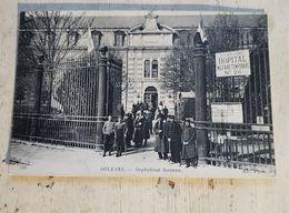 45 - CPA Animée, Hôpital Militaire, Militaria, ORLEANS  - Orphelinat Serenne (ND Phot, 388) - Orleans