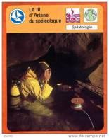Le Fil D´Ariane Du Spéléologue Spéléologie  Sport Fiche Illustree Cousteau  N° 1668 - Sports