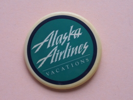 ALASKA AIRLINES Vacations : Button / Speld ( +/- 5,5 Cm. / Gill-line / Patent Pending ) Zie Foto Voor Detail ! - Etats-Unis