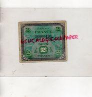 WW 2- GUERRE 1939-1945- BILLET 2 DEUX FRANCS - DRAPEAU DE FRANCE- SERIE DE 1944- N° 50660430 - 1944 Drapeau/France