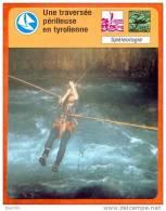 Une Traversée Périlleuse En Tyrolienne  Spéléologie  Sport Fiche Illustree Cousteau  N° 1559 - Sports