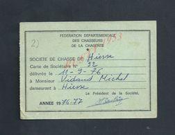 FEDERATION DES CHASSEURES DE LA CHARENTE CARTE DE CHASSE DE HIESSE DE Mr VIDAUD MICHEL ANNÉE 1976/77 : - Cartes