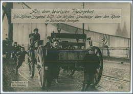 N4719/ Köln Jugend Hilft, Besetztes Rheingebiet 1. Weltkrieg  Foto AK 17 X 12 Cm - Köln