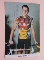 Darius STROLE ( Zie Foto's : Formaat PK / CP ) Gehandtekend ( Transport PALMANS Sponsor ) ! - Cyclisme