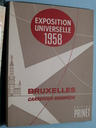 EXPOSITION UNIVERSELLE 1958 Bruxelles Carrefour Européen / Edition PRINET ( Zie Foto ) EXPO '58 ! - 1958 – Bruxelles (Belgique)