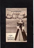 """Publicité Laboratoires / """"Châteaux De France & Dames De Jadis"""" Anne De Pisseleu Duch. D'Etampes Et Château De Chambord - Reiseprospekte"""