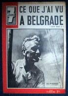 7 JOURS #35 AFRIQUE AOF Prisonnier Gabon Régime Vichy VOILE De Bisschop ITALIE Duc Aoste YOUGOSLAVIE Guerre War WW2 1941 - 1900 - 1949
