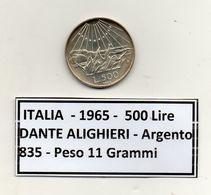 ITALIA - 1965 - 500 Lire Dante Alighieri - Argento 835 - Peso 11 Grammi - (MW1088) - 1946-… : République