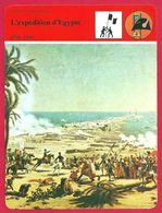 L'expédition D'Egypte, Napoléon Bonaparte, Général Bonaparte, Expédition Scientifique, Première République Française - Geschiedenis