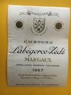 6752 - Château Labégorce-Zédé 1967 Margaux - Bordeaux