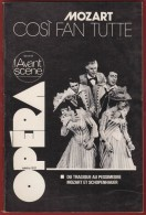 Opéra - L' Avant Scène N° Double 16/17  , MOZART : Cosi Fan Tutte  , 1977 . Voir Sommaire . - Musica