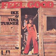 IKE & TINA TURNER - Feel Good - SG - Soul - R&B
