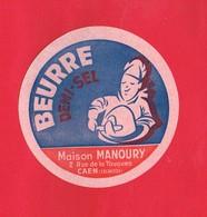 Etiquette Beurre  ... Maison MANOURY à CAEN ... Diamètre 9 Cm ... - Etiquettes