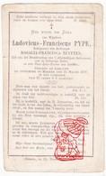 DP Ludovicus Fr. Pype ° Geluwe Wervik 1800 † Menen Menin 1878 X Rosalie F. Nuytten - Devotion Images