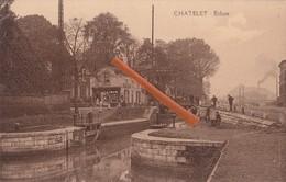 CHATELET - Ecluse - Châtelet