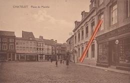 CHATELET - Place Du Marché - Châtelet