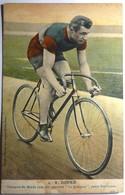 """V - DUPRÉ - CHAMPION DU MONDE 1909 SUR BICYCLETTE """" LA FRANÇAISE """" PNEU HUTCHINSON - Ciclismo"""