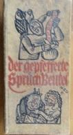 EN ALLEMAND: DER GEPFEFFERTE SPRUCHBEUTEL (FRITZ TCHEFFEL ILLUSTRÉ PAUL REU) 1937 - Livres, BD, Revues