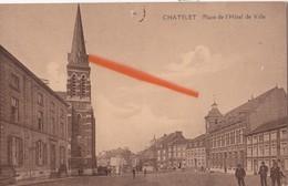 CHATELET - Place De L'Hôtel De Ville - Châtelet