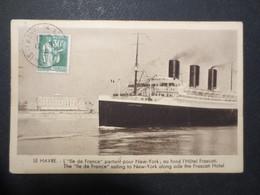 """Le Havre - CPA -  """" L'Ile De France """" Partant Pour New - York , Au Fond L'Hôtel Frascati - Alb .J . Bach - 1935 - B.E - - Haven"""