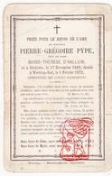 DP Pierre Grégoire Pype ° Geluwe Wervik BE 1803 † Wervicq-Sud FR Nord 1872 X Barbe Th. D'Halluin - Devotion Images