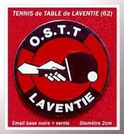 SUPER PIN'S TENNIS De TABLE : Club De LAVENTIE (Pas De Calais) En Bel émail Base Noire + Vernis, Diamètre 2cm - Table Tennis