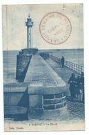 """CPA Dieppe Le Phare Avec Tampon """" Grande Semaine Du Poisson 1920"""" Voyagée Sept 1920 Ed Couder - Dieppe"""