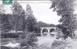 23 - Creuse - FRESSELINES -  Le Pont Du Puy Rageau - Sonstige Gemeinden