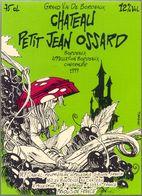 1 Etiquette Ancienne De VIN - CHATEAU PETIT JEAN OSSARD - BORDEAUX 1999 - CROMWELL - Fumetti