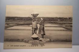 LES  MARAIS  SALANTS    ---    La Récolte Du  Sel - Frankreich