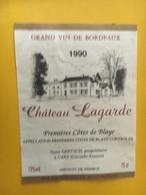 6764 - Château Lagarde 1990 Premières Côtes De Blaye - Bordeaux