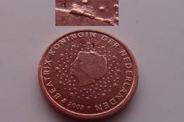 N. 2 ERRORE EURO !!! 1 CT. 2003 OLANDA ESUBERO METALLO TESTA !!! - Errors And Oddities