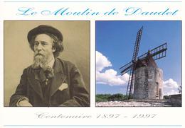 13   FONTVIEILLE/ MOULIN / PORTRAIT DE DAUDET / CENTENAIRE 1897-1997 - Fontvieille