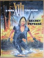 Belle E.O. XIII Tome14 SECRET DEFENSE Par VANCE Et VAN HAMME - XIII