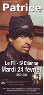 - Flyer - Patrice - Le Fil à St Etienne - - Music & Instruments
