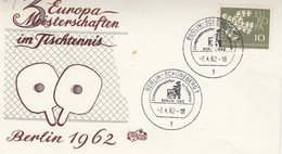 Germania 1962 - FDC  7.4.1962 Europa Meisterschaften Im Tischtennis   Con 1 F.llo E Due  Annulli Speciali - BRD