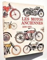 Moto / MOTOS ANCIENNES 1896-1950 - Christian Rey & Harry Louis - Edita 1976 / Norton, Humber, Harley, Peugeot, Megola... - Motos