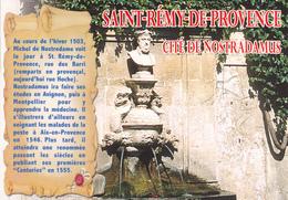 13 SAINT REMY DE PROVENCE / CITE DE NOSTRADAMUS /  VUE UNIQUE - PETITE BIOGRAPHIE - Saint-Remy-de-Provence