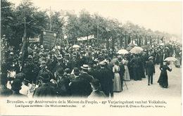 046/30  BRUXELLES  - Carte -  Vue  25è Anniversaire De La Maison Du Peuple - Les Ligues Ouvrières. No 18 - Fêtes, événements
