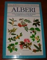 Libro - Alberi - Guida Fotografica A Oltre 500 Specie Di Alberi Di Tutto Il Mondo - Livres, BD, Revues