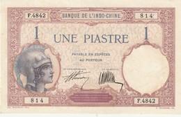 Billet De La Banque D'indochine Une Piastre Neuf , Pas De Trou Pas De Pli, Neuf - Indochine